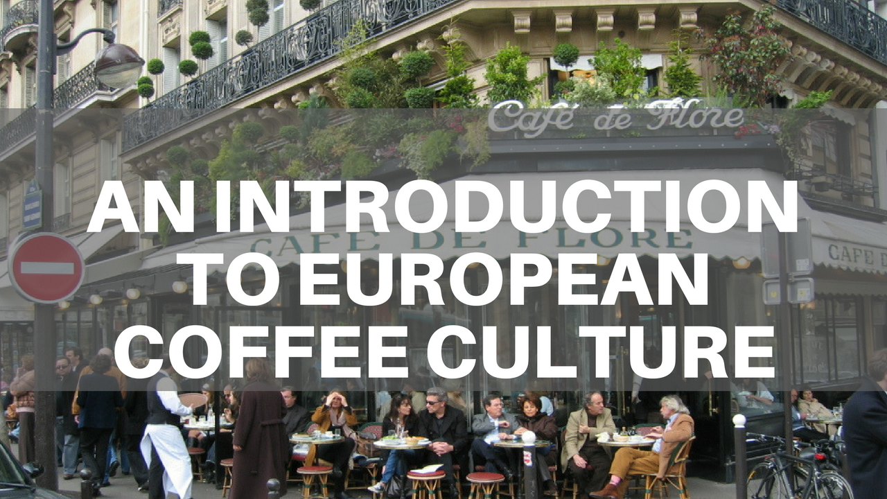 European Coffee Culture
